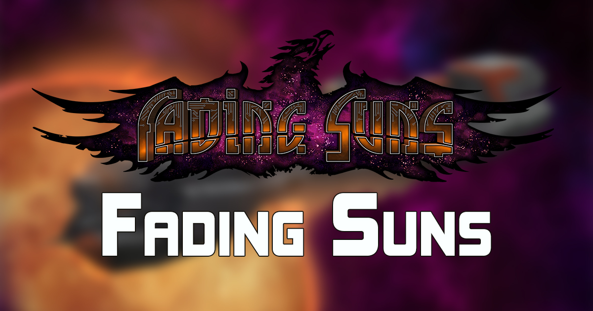 Fading Suns: New Frontiers — New Releases & Anouncement